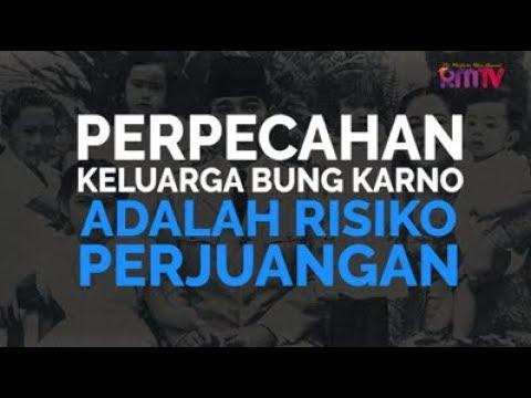Perpecahan Keluarga Bung Karno adalah Risiko Perjuangan