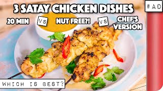 3 Satay Chicken Recipes COMPARED. Which is best? | 20 min vs Nut Free vs Chef's Version by SORTEDfood