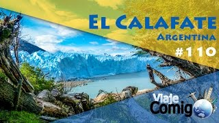 El Calafate Argentina  City pictures : VIAJE COMIGO 110 | EL CALAFATE - ARGENTINA | FAMÍLIA GOLDSCHMIDT