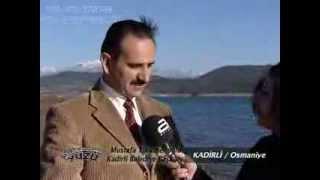 Kadirli Tanıtım - Mustafa Türkmenoğlu