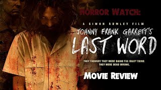 Johnny Frank Garrett S Last Word  Movie Review