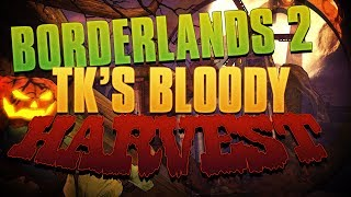 Welcome to a short run through of the newest Borderlands 2 DLC Tk's Bloody Harvest! This DLC is really short and is more a seasonal Halloween DLC. For $3 its not to bad but its honestly not much. I hope you enjoy this short run through. Thanks for Watching and Have a Great Day!!!