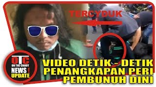 Video DETIK - DETIK PENANGKAPAN DRIVER ONLINE P3MBUNUI-I DINI MP3, 3GP, MP4, WEBM, AVI, FLV Desember 2017