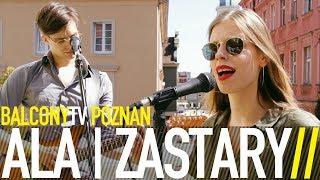 ALA | ZASTARY - PILOT (BalconyTV)