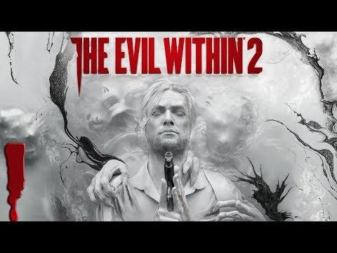 The Evil Within 2. Прохождение. Часть 1 (STEM)