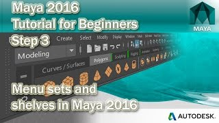 3 Using The Menu Sets And Shelves In Maya 2016   Beginners Tutorial
