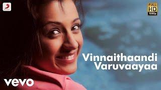 Video Vinnaithaandi Varuvaayaa - Title Track Tamil Lyric | A.R. Rahman | STR download in MP3, 3GP, MP4, WEBM, AVI, FLV January 2017