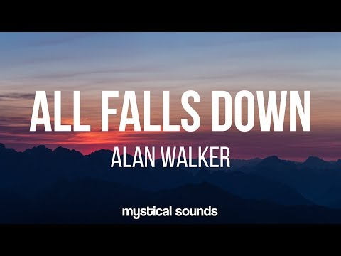 Alan Walker ‒ All Falls Down (Lyrics / Lyric Video) Ft. Noah Cyrus & Digital Farm Animals