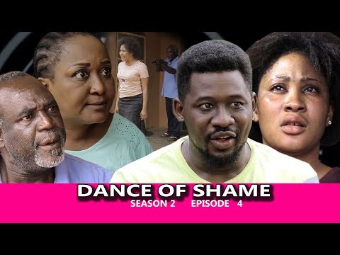 Dance Of Shame Season 2 (episode 4) - 2018 Latest Nigerian Nollywood TV Series Full HD