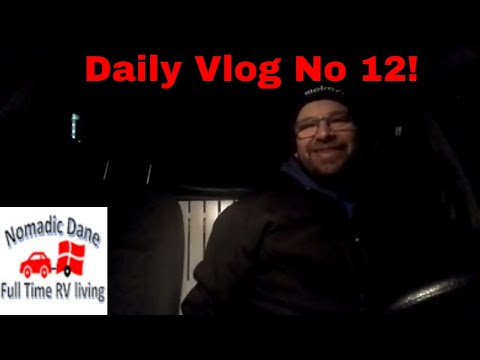 Daily vlog no 12. 9 hours work and 2 hours driving.  Life is good. Nomadic Dane. Full time rv life.