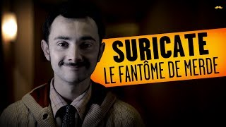 SURICATE - Le Fantôme de Merde / Shitty Ghost - YouTube