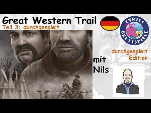 Cyrils Brettspiele - Great Western Trail (S126E03) - Cowboys & Idianer