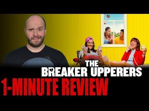 THE BREAKER UPPERERS (2019) - Netflix Original Movie - One Minute Movie Review