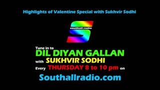 Highlights of Valentine Special with Sukhvir Sodhi on Southall Radio