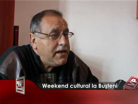Weekend cultural în Buşteni
