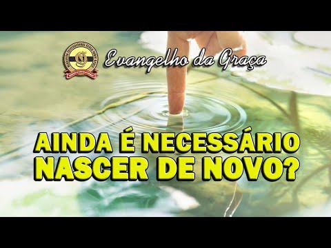 AINDA É NECESSÁRIO NASCER DE NOVO?