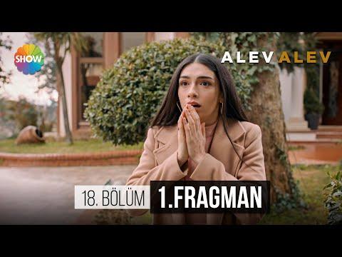 Alev Alev 18. Bölüm Fragmanı