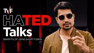 Video TVF'S HATED Talks | Benefits of Using Short Forms feat. Sumeet Vyas MP3, 3GP, MP4, WEBM, AVI, FLV Mei 2018