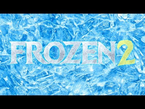 Frozen 2 - Trailer
