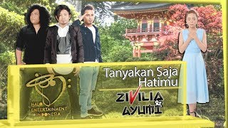 Download Lagu ZIVILIA & AYUMI - TANYAKAN SAJA HATIMU - OFFICIAL MUSIC VIDEO Mp3