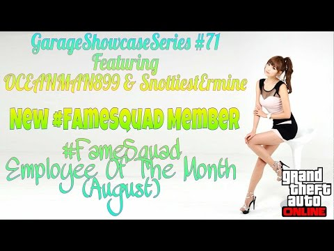 GTA 5 Online - Garage Showcase #71, New #FameSquad Member, #FS Employee Of The Month & More
