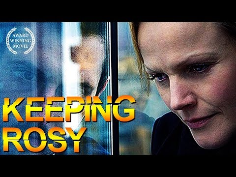 Keeping Rosy (Full Movie, AWARD WINNING, HD, English, Thriller Movie, Drama) free crime movie