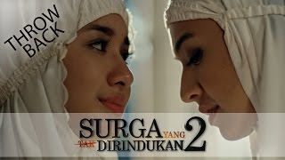 Nonton Surga Yang Tak Dirindukan 2   Throwback 2 Film Subtitle Indonesia Streaming Movie Download