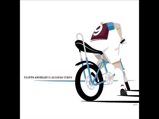 Filippo Andreani – Il secondo tempo