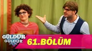 güldür güldür show 61. bölüm