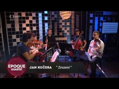 Epoque Quartet · Irvin Venyš - Zrození