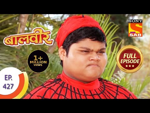 Baal Veer - बालवीर - A Game Of Trust  - Ep 427 - Full Episode