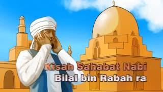 Nonton Kisah Rasul Dan Sahabat   Kisah Sahabat Nabi Bilal Bin Rabah Ra  16 Film Subtitle Indonesia Streaming Movie Download