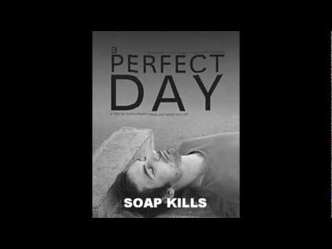 Soap kills - Enta Fen