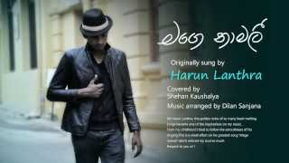 Download Lagu Mage Namali - Harun Lanthra ( Covered By Shehan Kaushalya ) Mp3