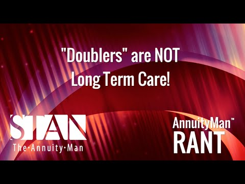 """Doublers"" are NOT Long Term Care!"