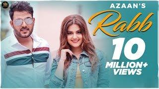 Video RABB - AZAAN - New Punjabi Songs 2018 - Full HD VIDEO - Latest Punjabi Song 2018 - The Music Routine MP3, 3GP, MP4, WEBM, AVI, FLV Mei 2019