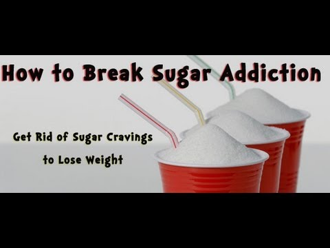 how to break sugar addiction