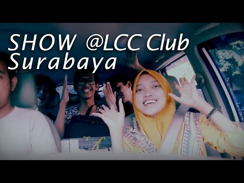 "Behind The Scene ""LCC CLUB SHOW"" @SURABAYA"