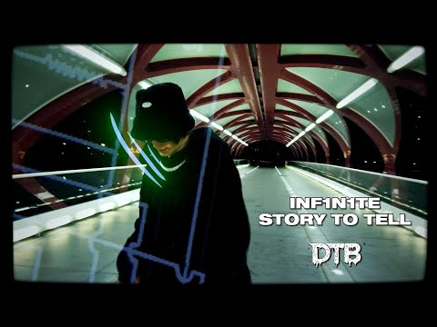 INF1N1TE - STORY TO TELL (OFFICIAL MUSIC VIDEO)