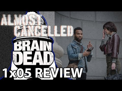 BrainDead Season 1 Episode 5 'Back to Work' Review