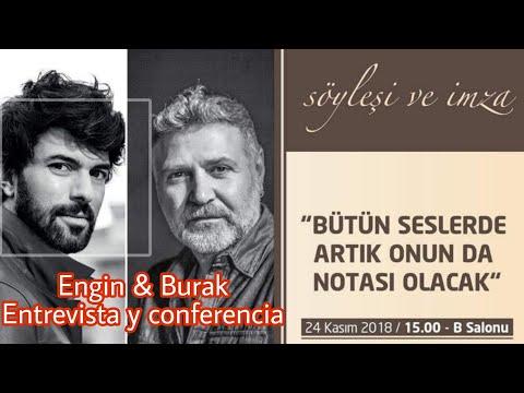 Videos de amor - Engin Akyürek & Burak Tamdoğan conferencia 24 de noviembre en Estambul