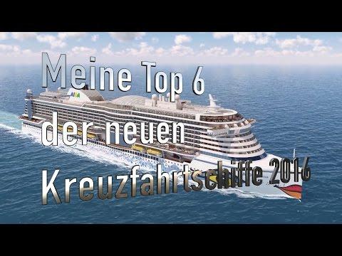 Neue Kreuzfahrtschiffe 2016 - Meine Top 6
