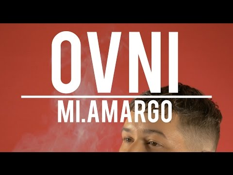 "Mi.Amargo – ""Ovni"" [Videoclip]"