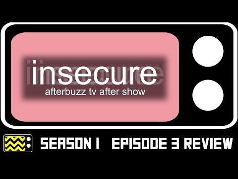 Insecure Season 1 Episode 3 Review & After Show | AfterBuzz TV