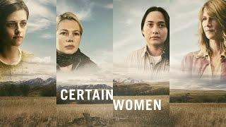 Certain Women, film d'auteur au casting de rêve