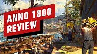 Anno 1800 Review by IGN