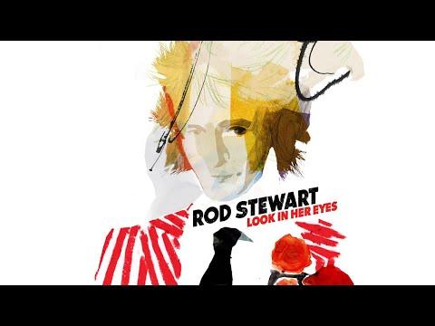 Rod Stewart - Look In Her Eyes