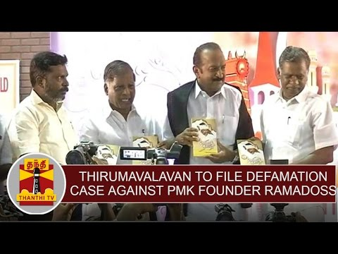 VCK-Chief-Thirumavalavan-to-file-Defamation-case-against-PMK-founder-Ramadoss-Thanthi-TV