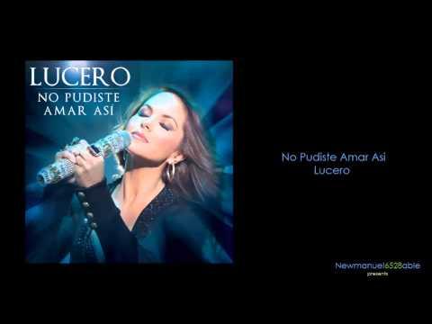 """Ouça """"No pudiste amar así"""", o atual single de Lucero"""