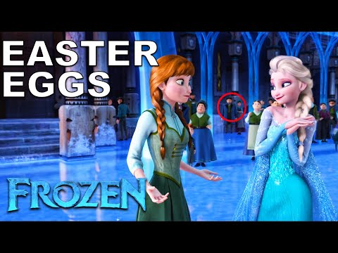 22 Easter Eggs of FROZEN You Didn't Notice